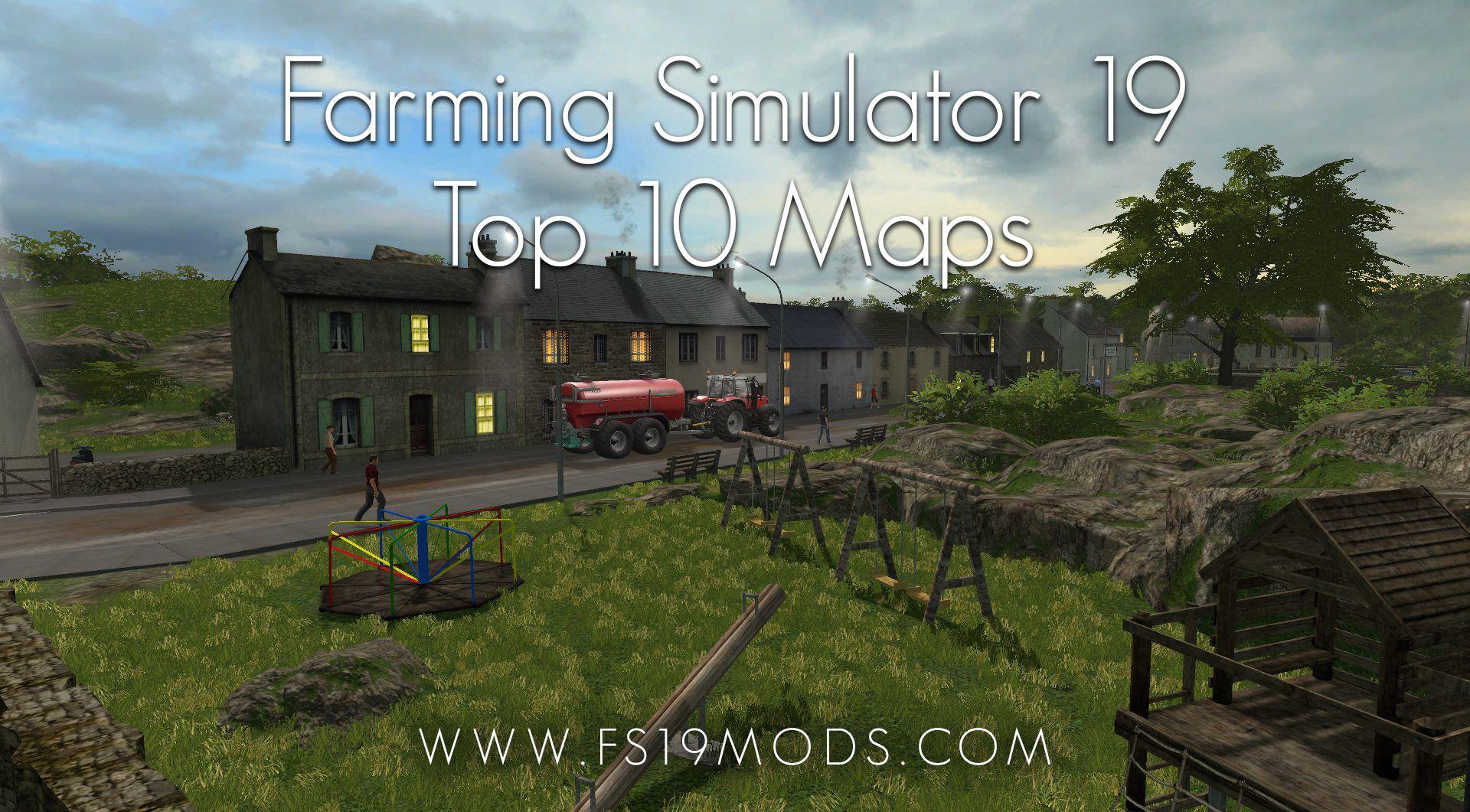Farming Simulator 19 / 2019 Top 10 Maps | Farming Simulator 19