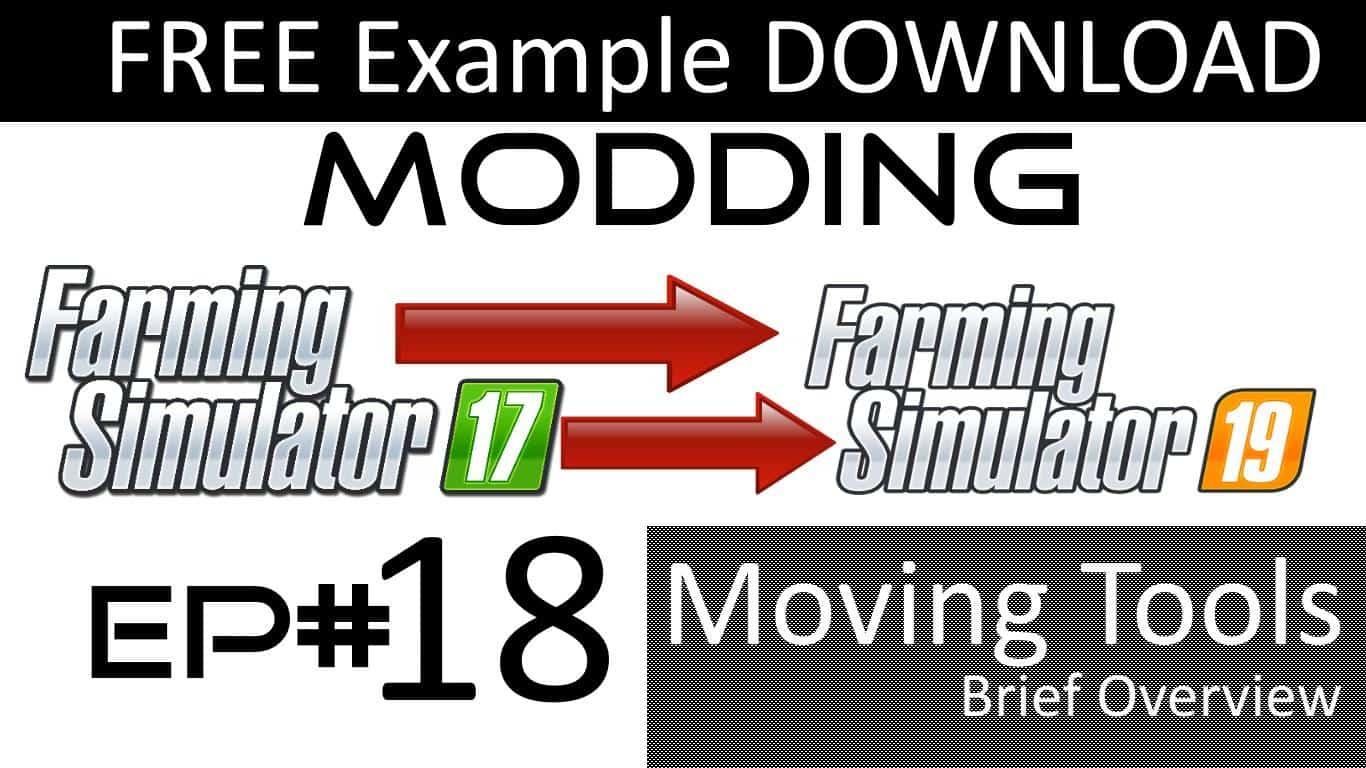 Modding moving tools XML example v1 0 - Farming Simulator 19 Mod / FS19